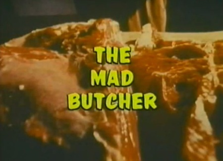 THE MAD BUTCHER 1971