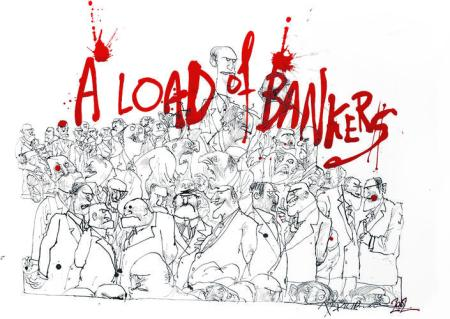 Ralph Steadman A Load Of Bankers Art
