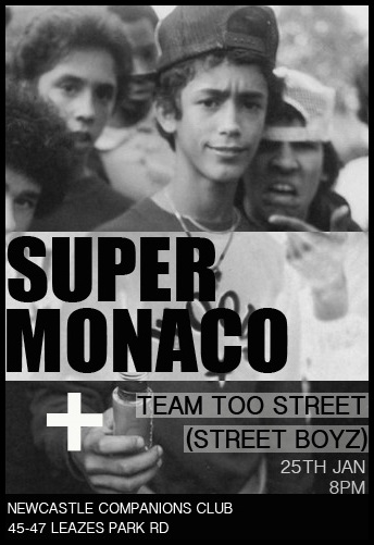 Super Monaco and Team Too Street